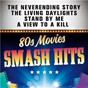 Compilation Smash Hits 80s Movies avec Limahl / Duran Duran / The Doobie Brothers / Tina Turner / Peter Cetera...