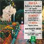 Album Falla: noches en los jardines de españa - albéniz: concierto fantástico - turina: rapsodia sinfónica de Jean-François Heisser / Isaac Albéniz / Joachim Turina / Manuel de Falla