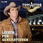 Album Lieder für generationen de Tom Astor