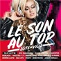 Compilation Le son au top 2018, vol. 2 avec Showtek / Aya Nakamura / Dua Lipa / Magic System / Ahmed Chawki...