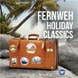 Compilation Fernweh: holiday classics avec Sinfonia of London / Divers Composers / Sir Neville Marriner / Georg Friedrich Haendel / Bournemouth Symphony Orchestra...
