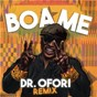 Album Boa me (dr ofori remix) de Fuse Odg