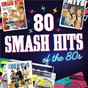 Compilation 80 smash hits of the 80s avec Joy Division / A-Ha / Duran Duran / Spandau Ballet / Rufus...
