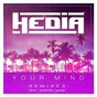 Album Your mind (feat. kristen marie) de Hedia