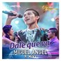 Album Dale que va (feat. Milka) de Miguel Angel