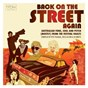 Compilation Back on the street again avec Kahvas Jute / Billy Thorpe / The Aztecs / The Id / Ross D Wyllie...
