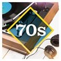 Compilation 70s: the collection avec The Doobie Brothers / Foreigner / Chaka Khan / Sister Sledge / Chic...