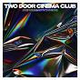 Album Are we ready? (wreck) de Two Door Cinema Club