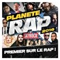 Compilation Planète rap 2016 avec Will.I.Am / Jul / Dsk On the Beat / Mohamed Sylla / MHD...
