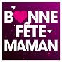 Compilation Bonne fête maman avec Grégoire / Bruno Dandrimont / Christophe Maé / J Oricelli / J P Pilot...
