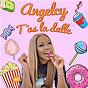 Album T'as la dalle de Angelcy