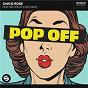 Album Pop Off (feat. Lost Boy) de Chico Rose