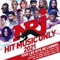 Compilation NRJ Hit Music Only 2021 avec Internet Money / Sia & David Guetta / Dadju & M. Pokora / Riton X Nightcrawlers / Robin Schulz & Felix Jaehn...