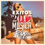 Album Exitos 2017: musica pop de #1 Hits Now
