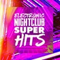 Album Electronic nightclub super hits de #1 Hits
