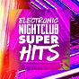 Album Electronic nightclub super hits de #1 Hits