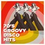 Album 70's Groovy Disco Hits de 70s Greatest Hits, 70s Love Songs, Disco Fever