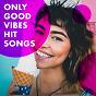 Album Only good vibes hit songs de Top 40, Hits Etc, Billboard Top 100 Hits