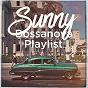 Album Sunny bossanova playlist de Bosanova Brasilero, Bossa Nova Lounge Orchestra, Bossanova