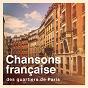 Album Chansons française des quartiers de paris de Variété Française, Chansons Françaises, Compilation Titres Cultes de la Chanson Française