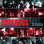 Album Live a paris de Superbus