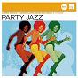 Compilation Party jazz (jazz club) avec Gabor Szabo / Louis Armstrong / Louis Jordan / James Brown / Manny Corchado...
