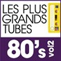 Compilation Les plus grands tubes 80's vol 2 avec Serge Gainsbourg / Daniel Balavoine / Lionel Richie / David Hallyday / Soft Cell...