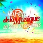 Compilation La fête de la musique (du soleil et des tubes) avec Dany Brillant / Kendji Girac / Louane / Omi / Soprano...