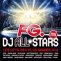 Compilation Fg dj all stars 2015 avec Joris Delacroix / The Avener / Ane Brun / Synapson / Anna Kova...