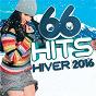 Compilation 66 hits hiver 2016 avec Zaz / Kendji Girac / Justin Bieber / Louane / Madcon...