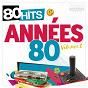 Compilation 80 hits années 80 vol.2 avec Stephan Eicher / Daniel Balavoine / Florent Pagny / Lionel Richie / Bernard Lavilliers...