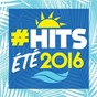Compilation #Hits été 2016 avec Louise Attaque / Imany / Kungs / Cookin On 3 Burners / Kendji Girac...