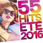 Compilation 55 hits été 2016 avec Will.I.Am / Imany / Deorro / Elvis Crespo / Kungs...