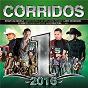 Compilation Corridos #1's 2016 avec Angel Romero / El Bebeto / Larry Hernández / Gerardo Ortíz / Cheyo Carrillo...