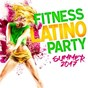 Compilation Fitness latino party summer 2017 avec Djaka / Luis Fonsi / J Balvin / Willy William / Jennifer Lopez...