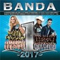 Compilation Banda #1's 2017 avec La Poderosa Banda San Juan / Lucero / Banda Los Sebastianes / Banda Carnaval / Cheyo Carrillo...