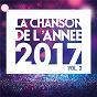 Compilation La chanson de l'année vol.2 avec Lisandro Cuxi / Louane / Martin Solveig / Sam Smith / Maroon 5...