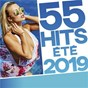 Compilation 55 hits été 2019 avec Angèle / Pedro Capó / Farruko / M. Pokora / Imagine Dragons...