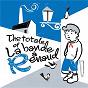 Compilation The totale of La bande à Renaud avec Benoît Dorémus / Tryo / Coeur de Pirate / Gaëtan Roussel / Nicola Sirkis...
