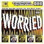 Compilation Worried avec Keri / Beenie Man & Kananga / Cécile / T.O.K. / Vybz Kartel...