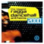 Compilation The biggest ragga dancehall anthems 2000 avec Barrington Levy & Bounty Killer / Capleton / Mr Vegas / Ward 21 / Elephant Man...