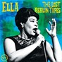 Album Ella: the lost berlin tapes (live) de Ella Fitzgerald