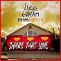 Album Share That Love (R3HAB Remix) de Lukas Graham / R3hab