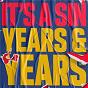 Album It's A Sin de Years & Years