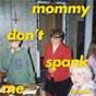 Album MOMMY DON'T SPANK ME de The Drums