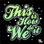 Compilation This Is How We Do It (Instrumental Version) avec Foxy Brown / Redman / LL Cool J / Epmd