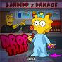 Album Drop That de Damage / Bandido