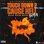 Album Touch Down 2 Cause Hell (Bow Bow Bow) (Remix) de 2 Chainz / Hd4president