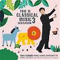 Album This is classical music 3 de Ottorino Respighi / Amy Sze / Colleen Lee / Helen Cha / Hong Kong Sinfonietta...