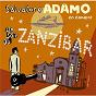 Album Un soir au zanzibar de Salvatore Adamo